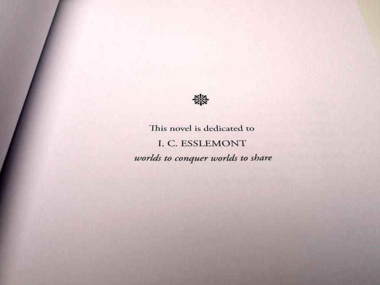 Gardens of the Moon by Steven Erikson (2009) dedicated to Ian C. Esslemont, co-creator of the Malazan universe.